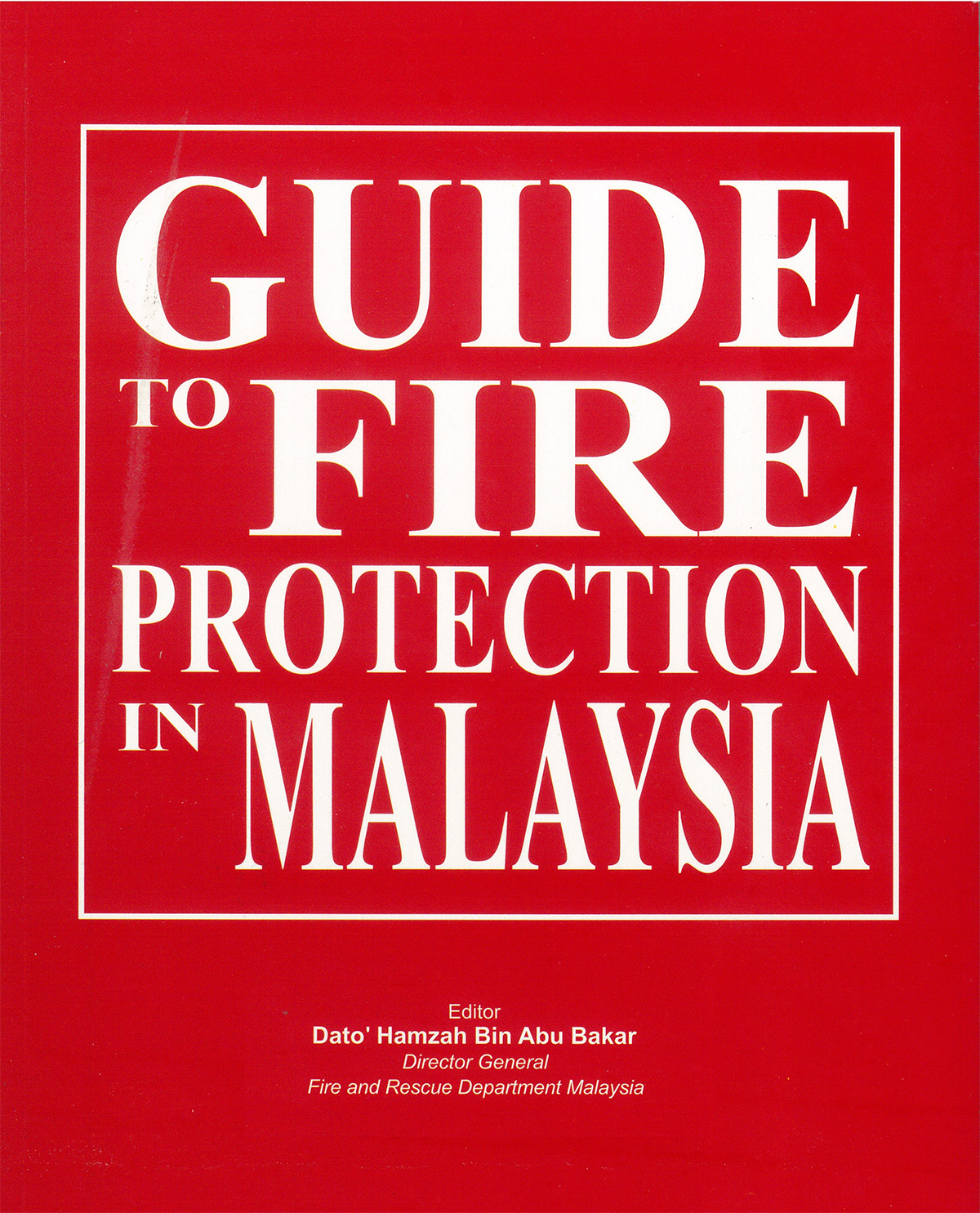 GUIDE_TO_FIRE_PROTECTION_IN_MALAYSIA